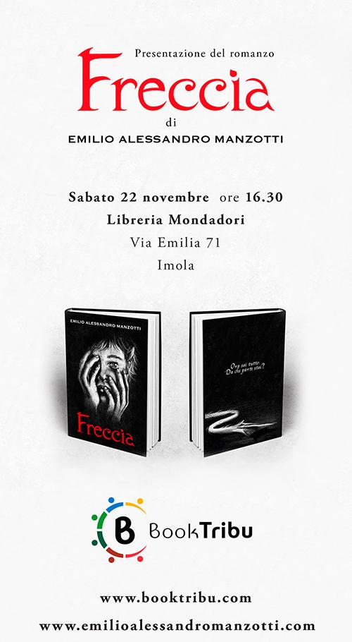 14-11-2014_Emilio Alessandro Manzotti_romanzo FRECCIA_Invito presentazione Freccia_Libreria Mondadori