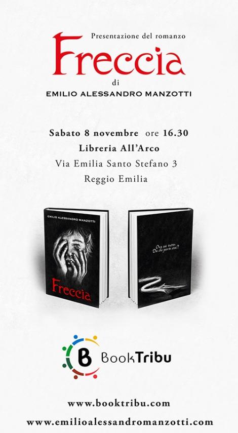 3-11-2014_Emilio Alessandro Manzotti_romanzo FRECCIA_Invito presentazione Freccia_Libreria All'Arco